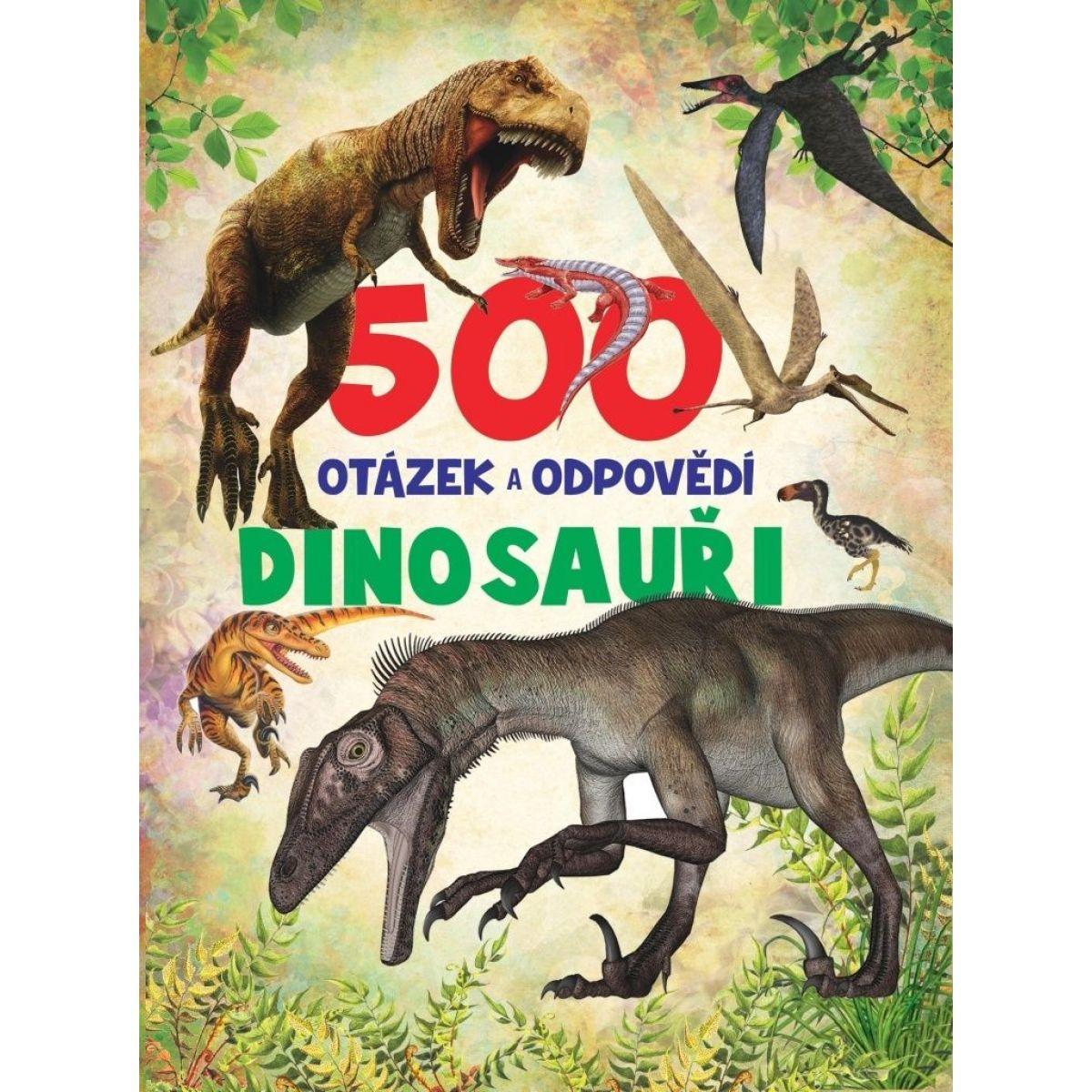 500 otázok a odpovedí Dinosaury