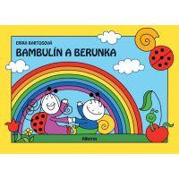 Bambulín a Berunka