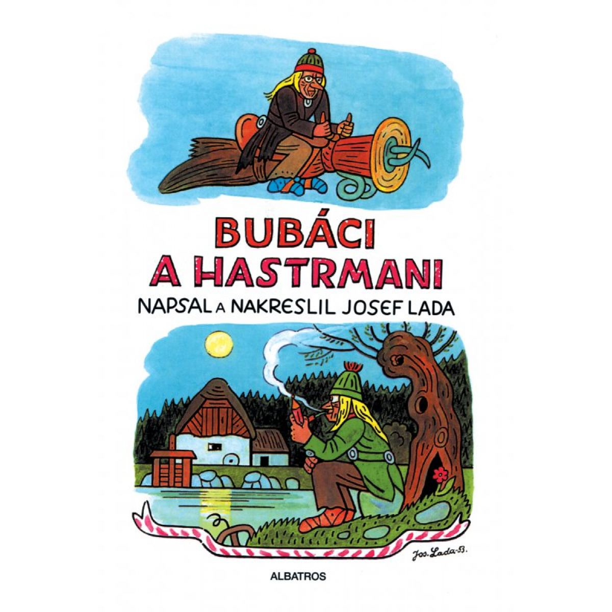 Bubáci a hastrmani - Josef Lada