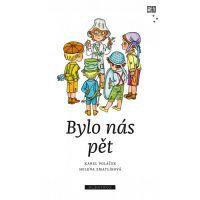 Bylo nás pět - Zdeněk K. Slabý, Karel Poláček
