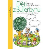 Deti z Bullerbynu - 15. vyd. - Astrid Lindgrenová, Helena Zmatlíková