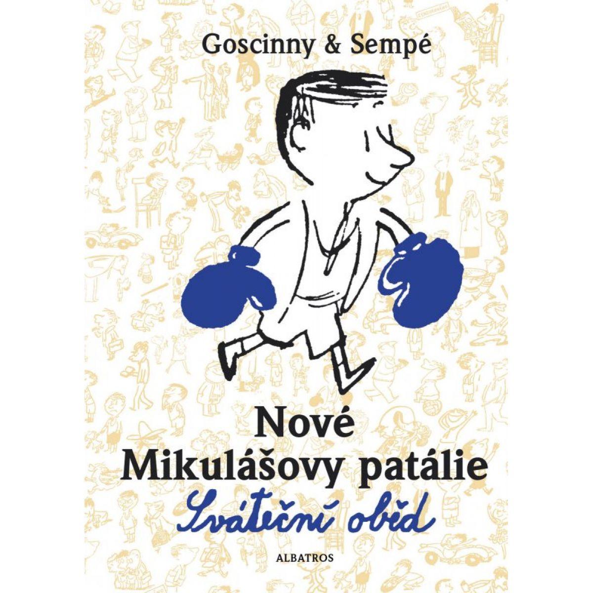 Nové Mikulášovy patálie Sváteční oběd Sempé; Goscinny