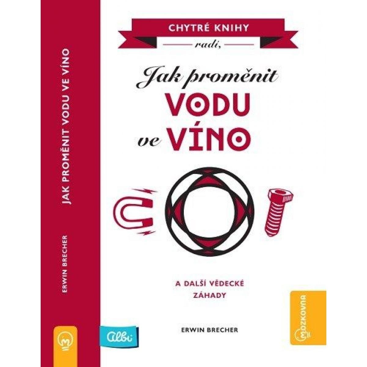 Albi Kniha Ako premeniť vodu na víno