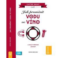Albi Kniha Jak proměnit vodu ve víno