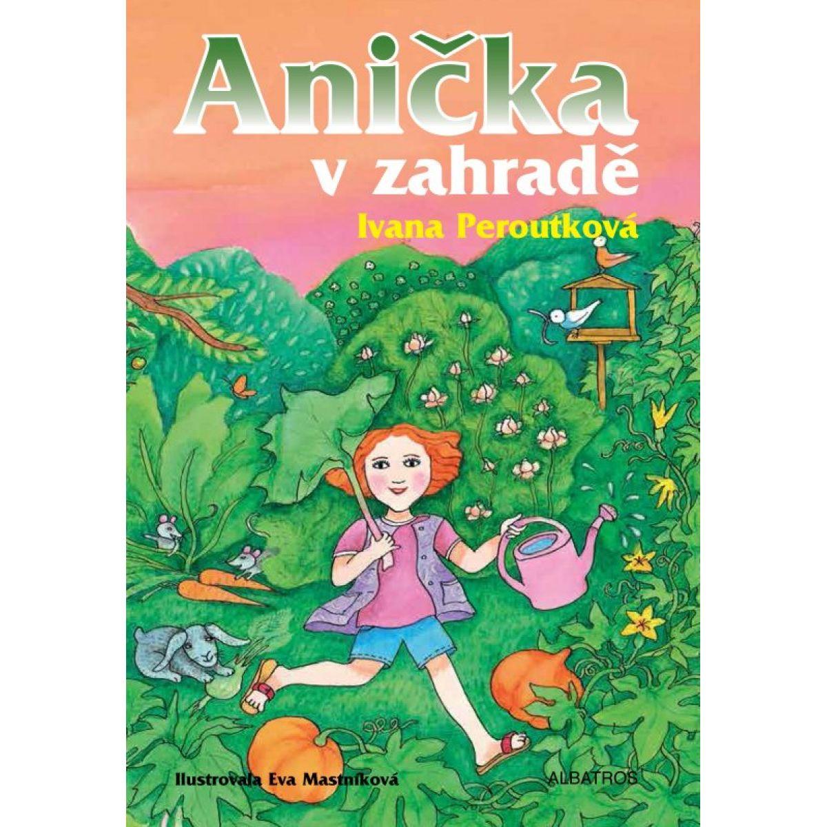 Anička v záhrade Ivana Peroutková CZ