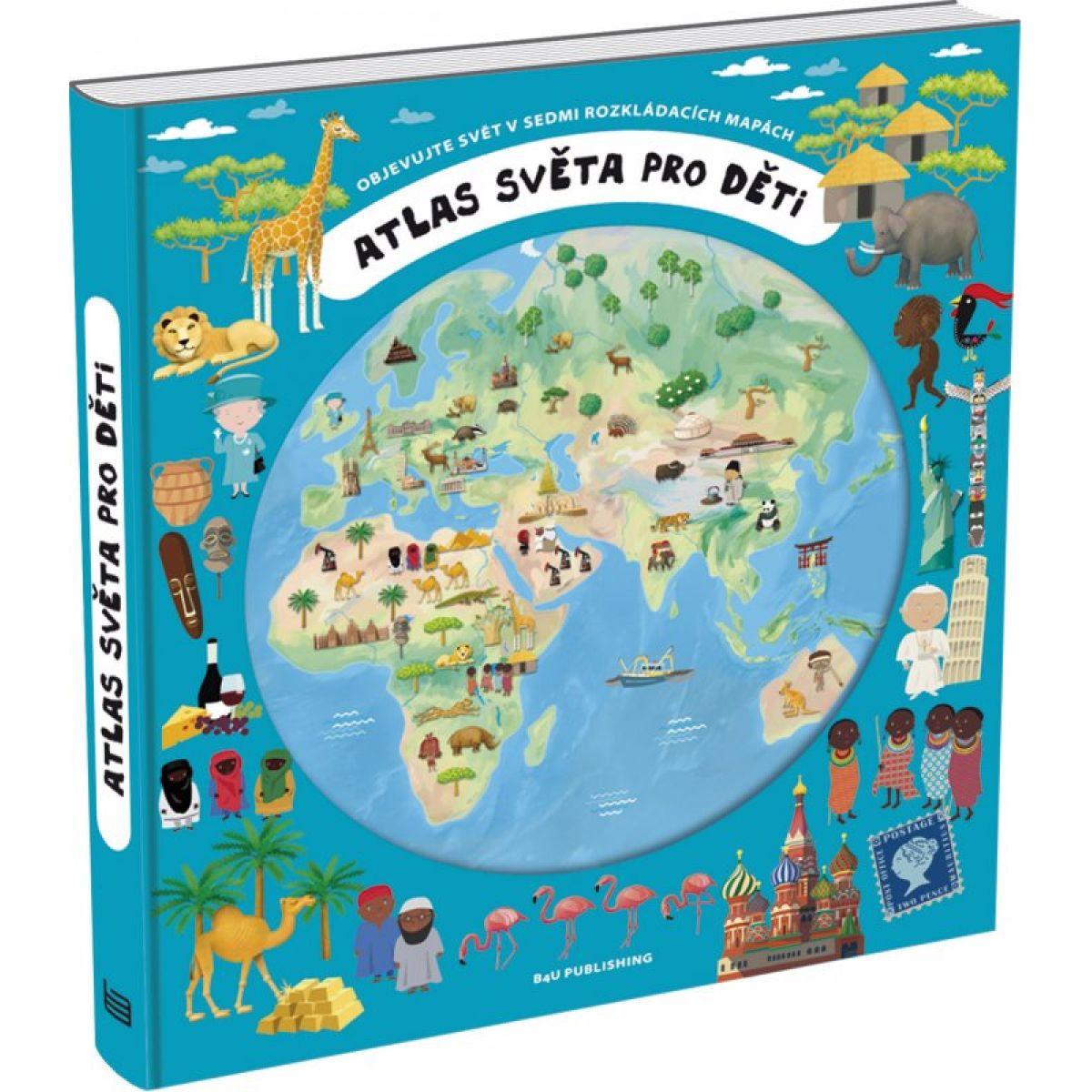 Atlas sveta pre deti - 2. vyd. - Oldřich Růžička, Iva Šišperová