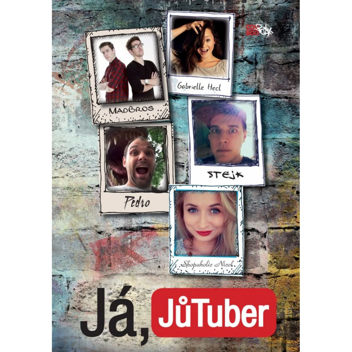 Já, JůTuber - Kolektív