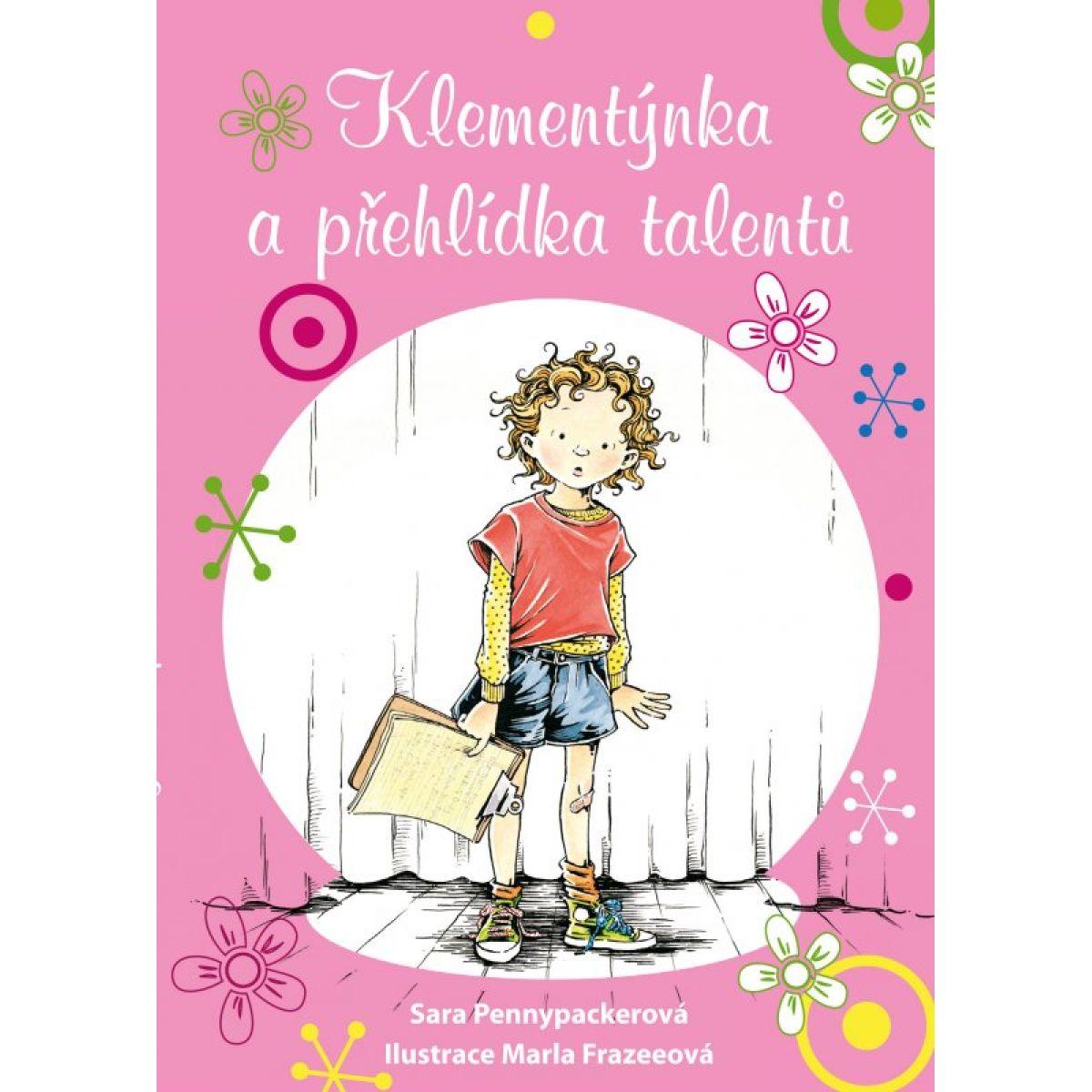 Klementýnka a přehlídka talentů - Sara Pennypackerová, Marla Frazeeová CZ