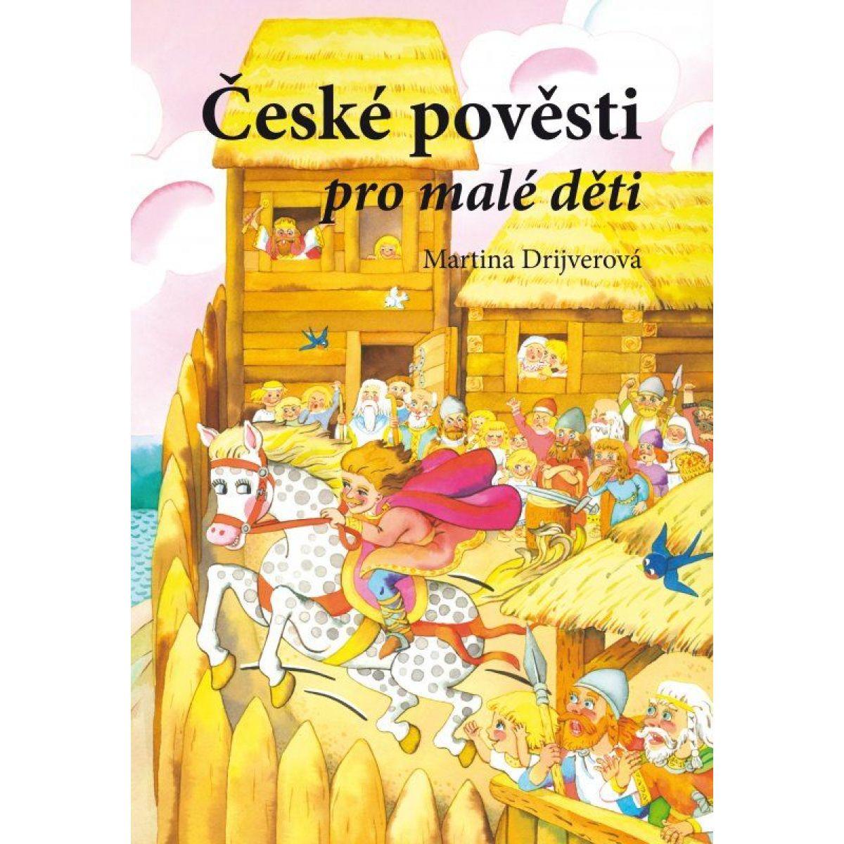 České povesti pre malé deti Martina Drijverová