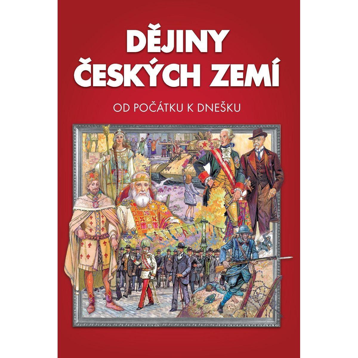 Sun Dejiny českých zemí Od počiatku k dnešku