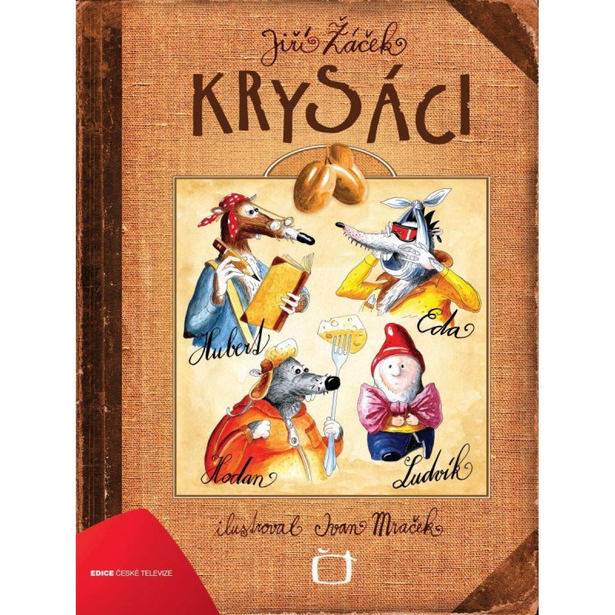Krysáci - Jiří Žáček, Ivan Mraček
