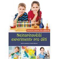 Nejnapínavější experimenty pro děti - Martina Rüter, Kerstin Landwehr