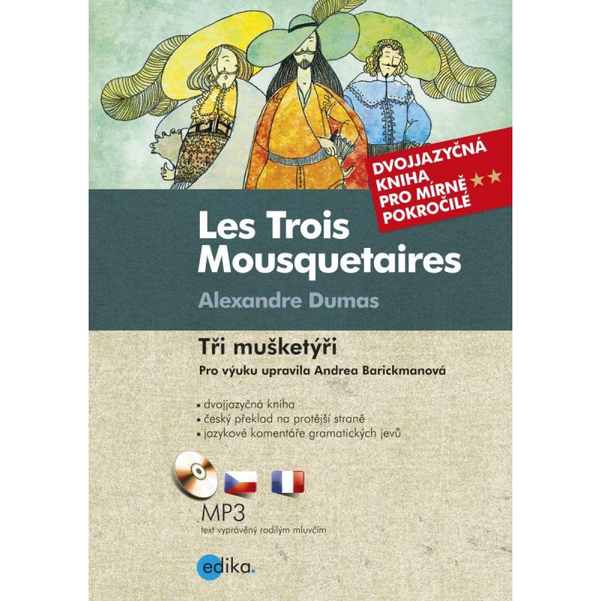 Les Trois Mousquetaires Traja mušketieri