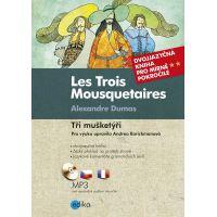 Les Trois Mousquetaires Tři mušketýři