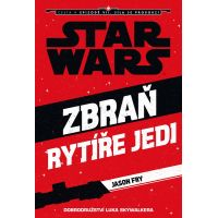 Star Wars - Zbraň Jediho Luke Skywalker - Jason Fry