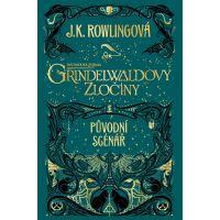Fantastická zvířata Grindelwaldovy zločiny původní scénář