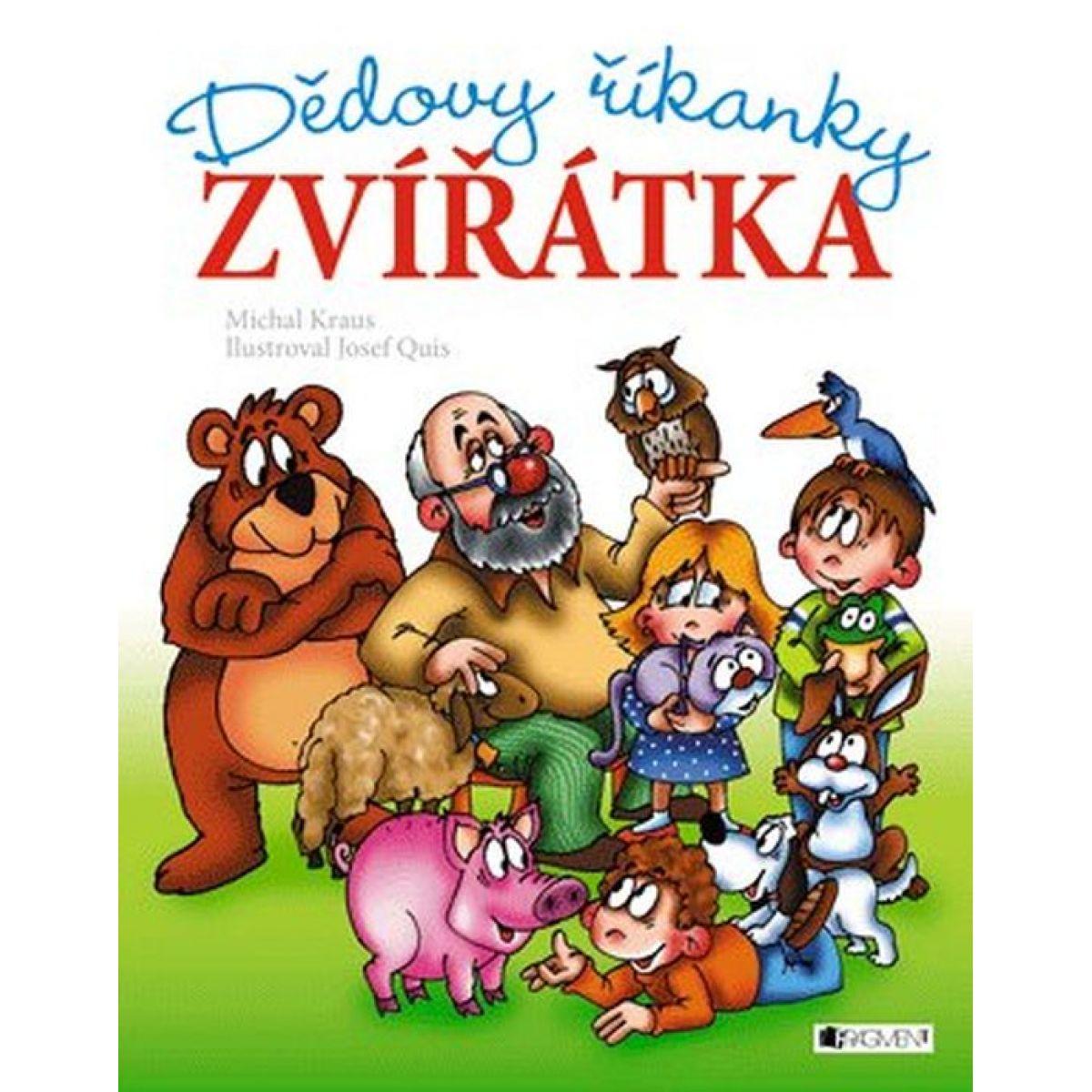 Dědovy říkanky Zvířátka - Michal Kraus; Josef Quis