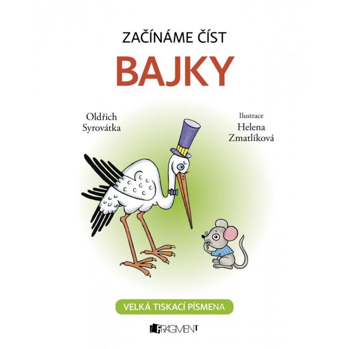 Začíname čítať - Bajky - Oldřich Syrovátka