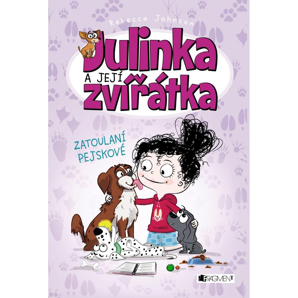 Julinka a jej zvieratka zatúlané psíkovia Rebecca Johnson