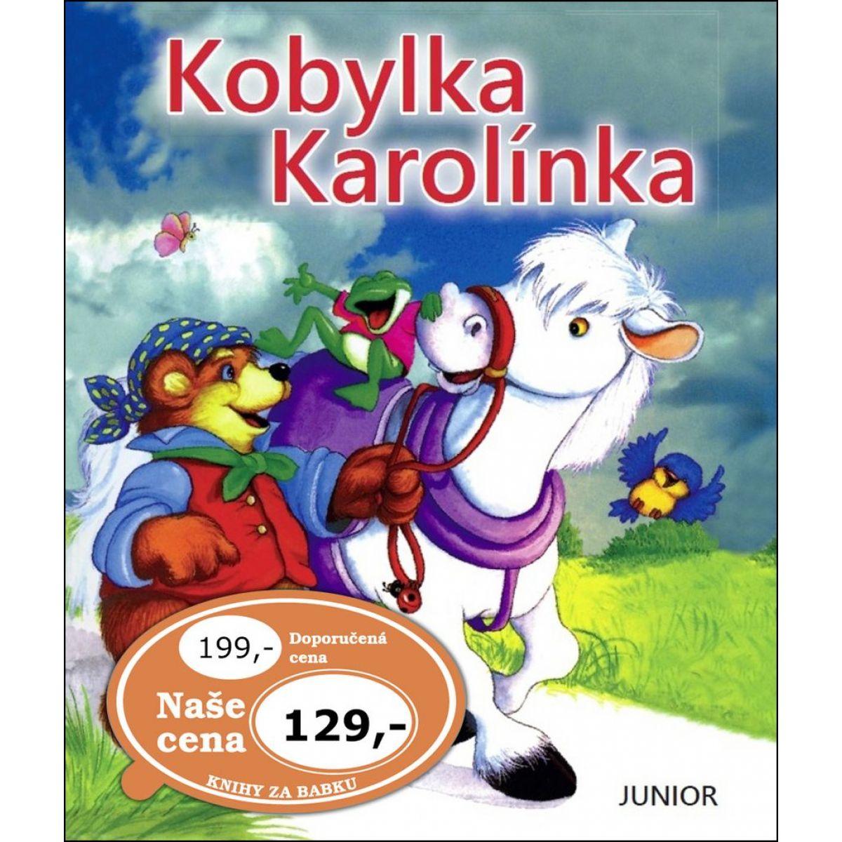 Junior Kobylka Karolínka
