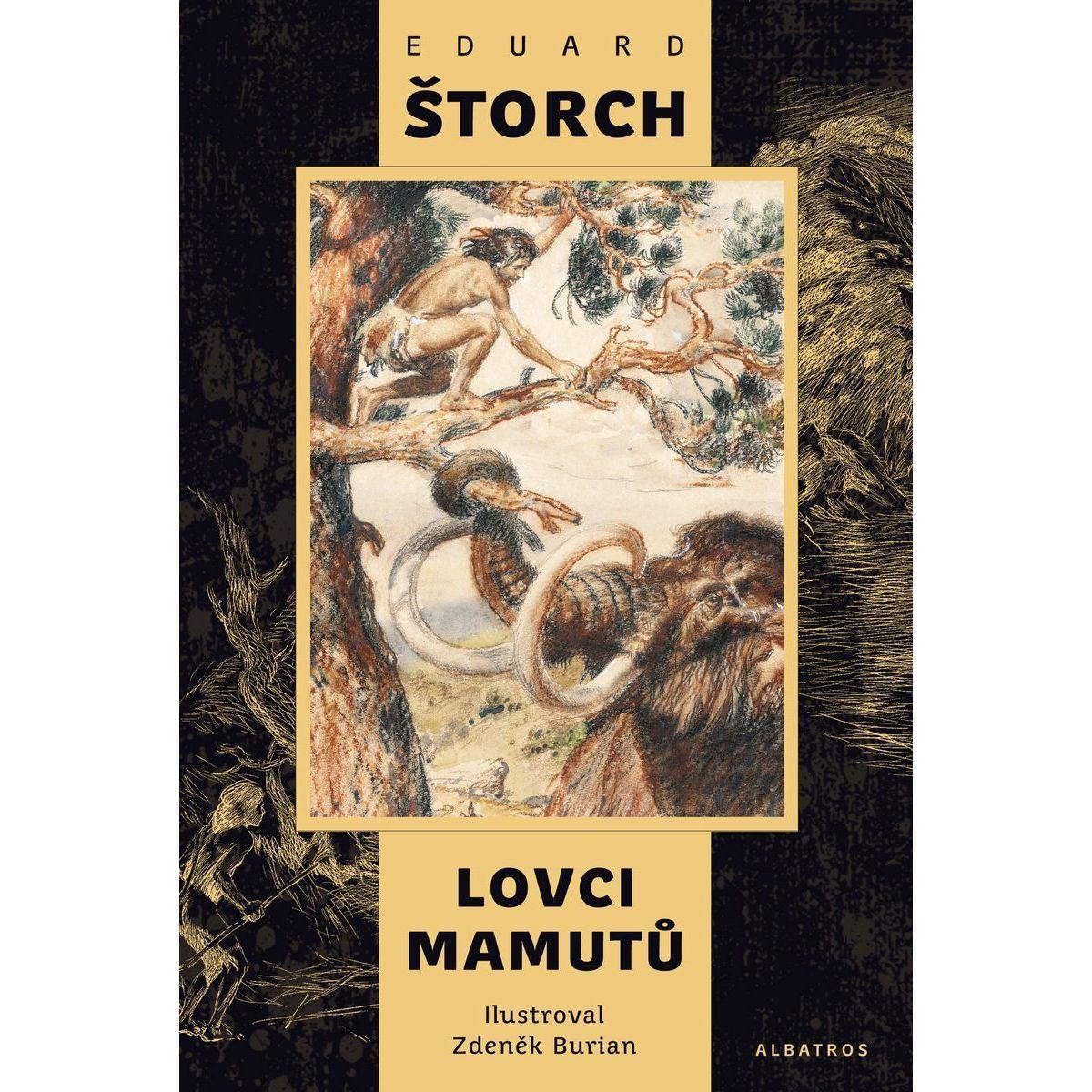 Lovci mamutov Eduard Štorch, Zdeněk Burian ilustrácie