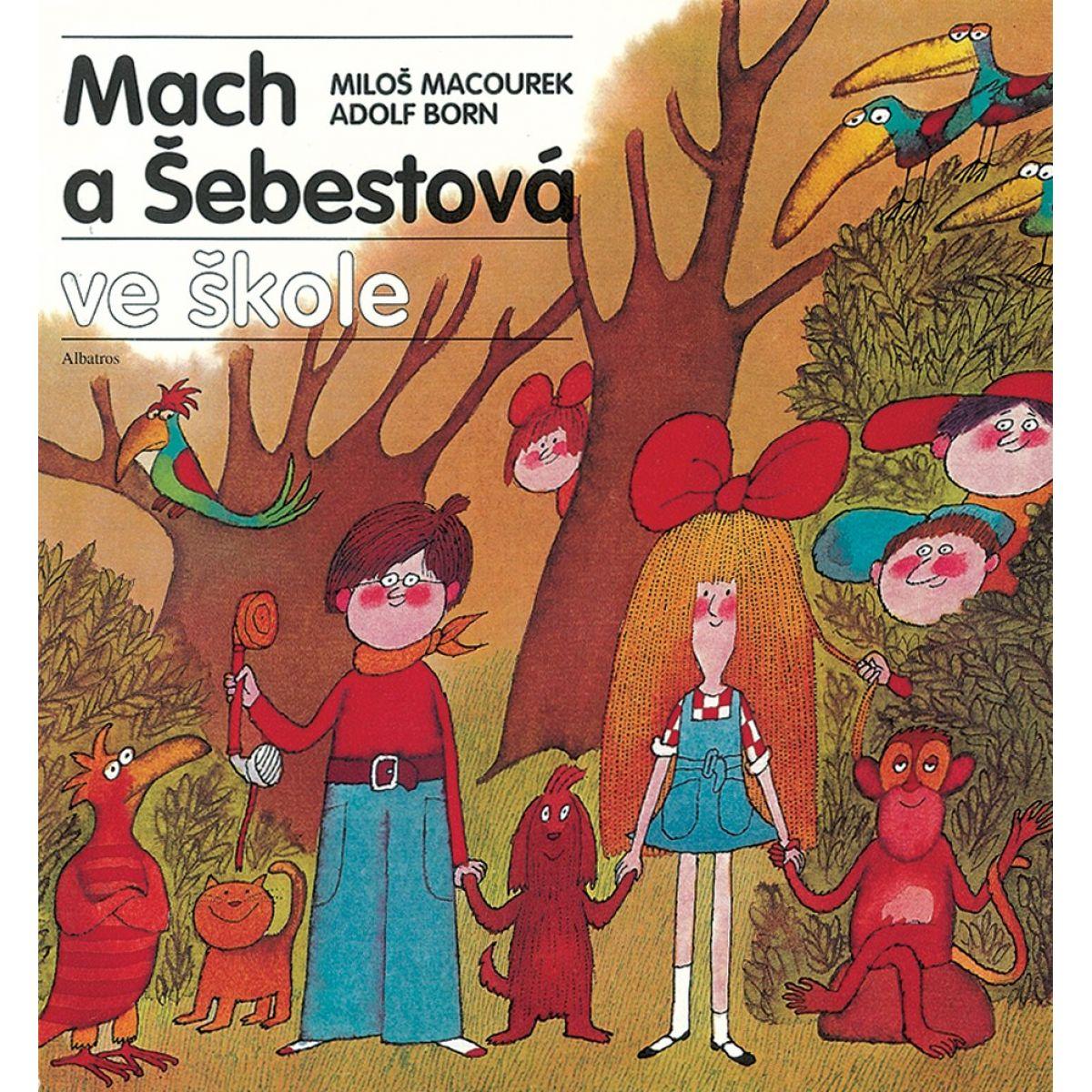 Mach a Šebestová v škole Miloš Macourek