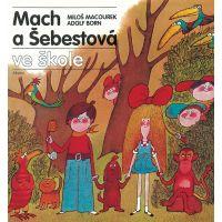 Mach a Šebestová ve škole Miloš Macourek