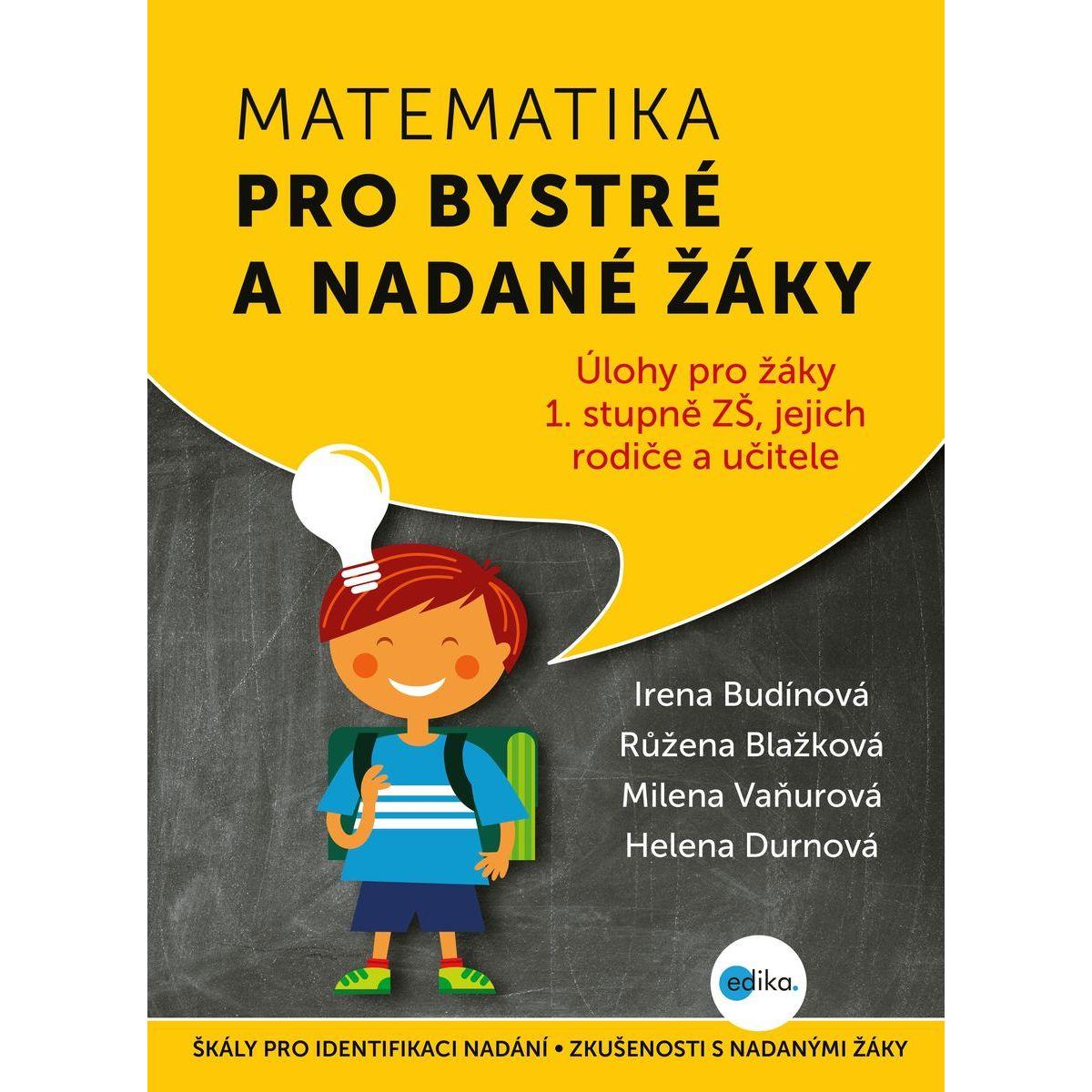 Matematika pro bystré a nadané žáky - Irena Budínová, Růžena Blažková
