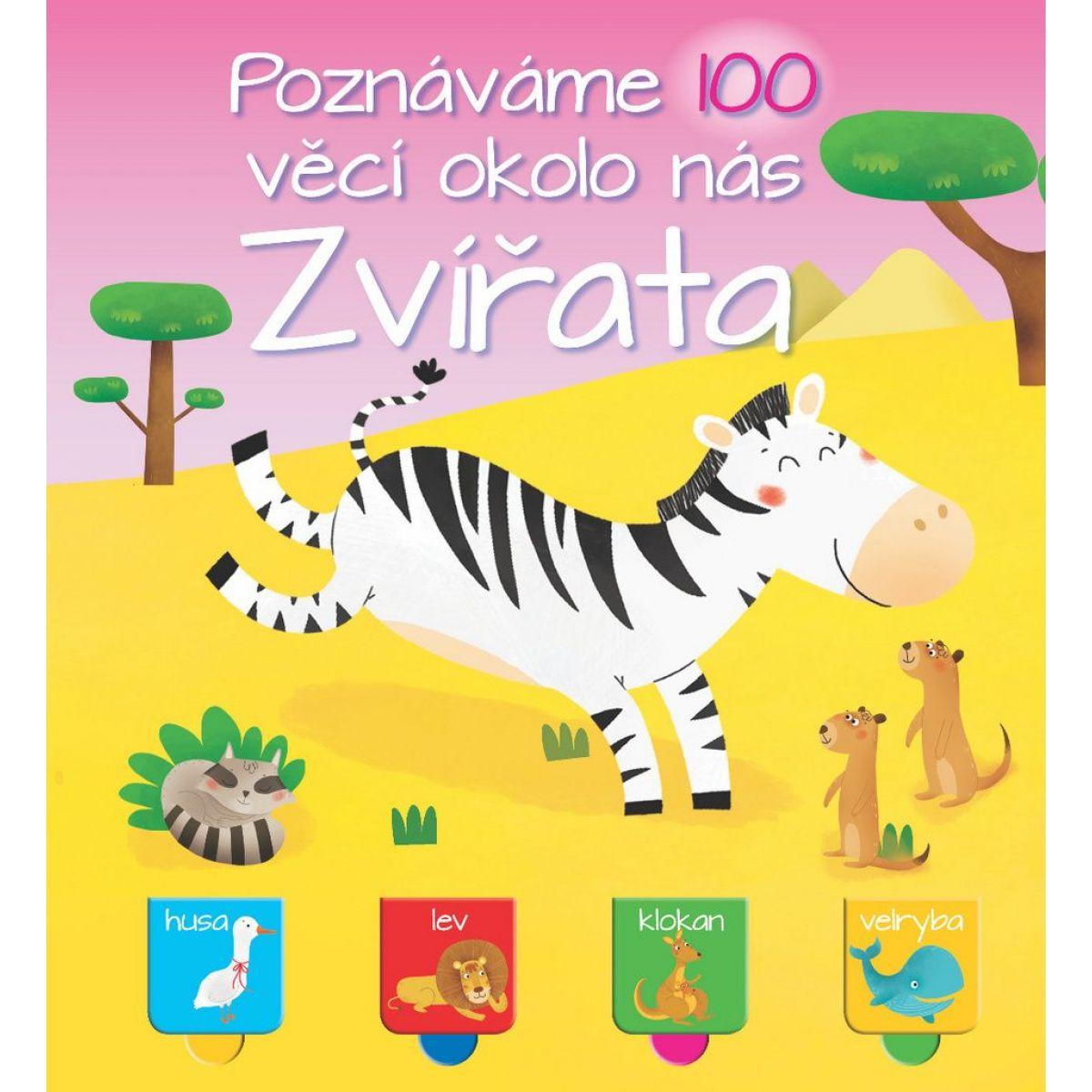 Poznávame 100 vecí okolo nás Zvieratá
