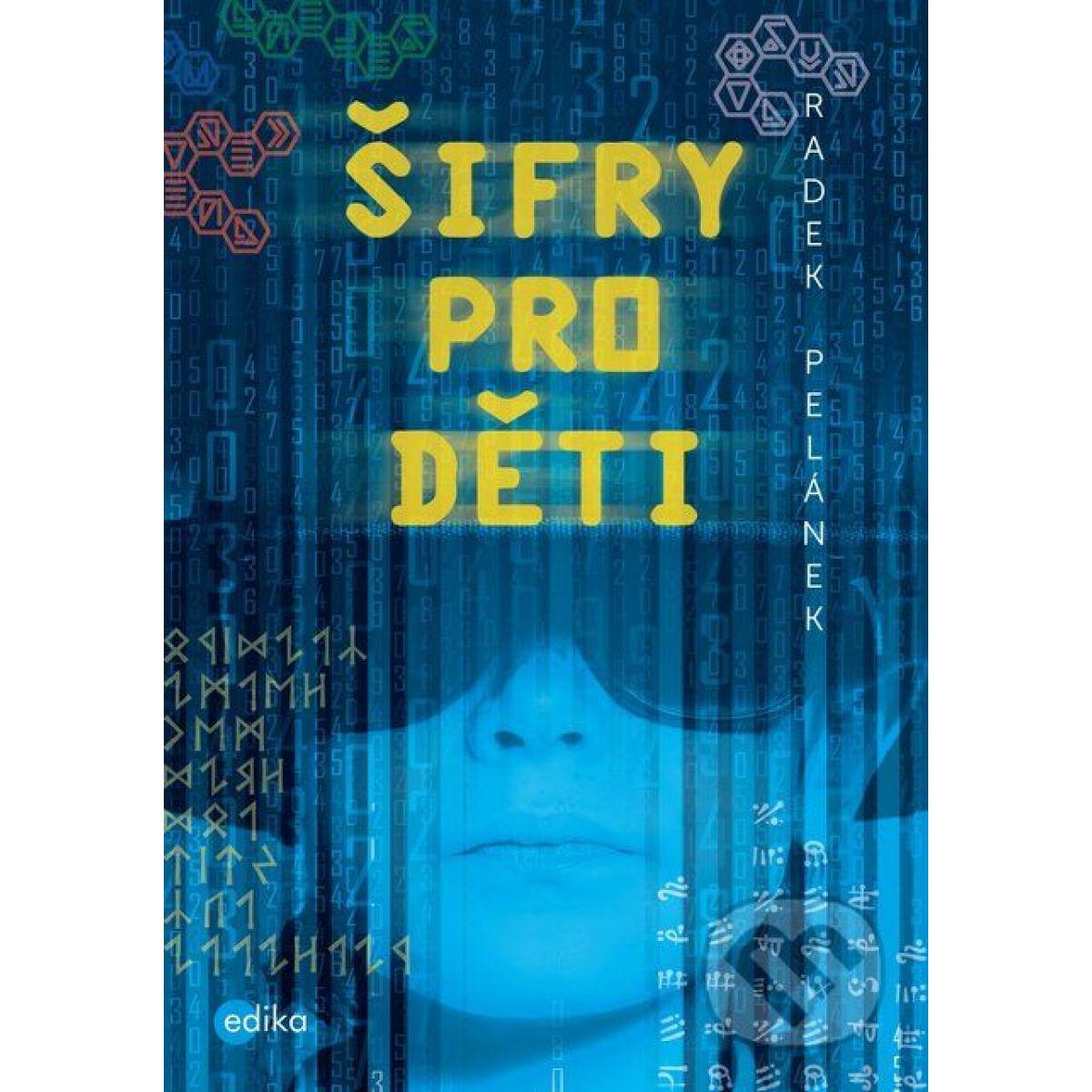 Šifry pre deti Radek Pelánek CZ