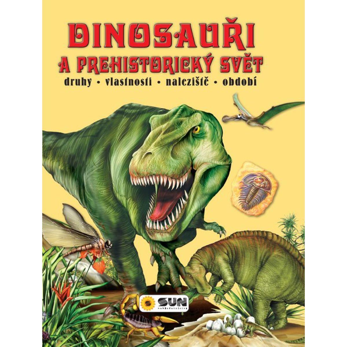 Sun Dinosaury a prehistorický svet