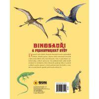 Sun Dinosaury a prehistorický svet 4