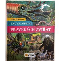 Velká školákova encyklopedie pravěkých zvířat