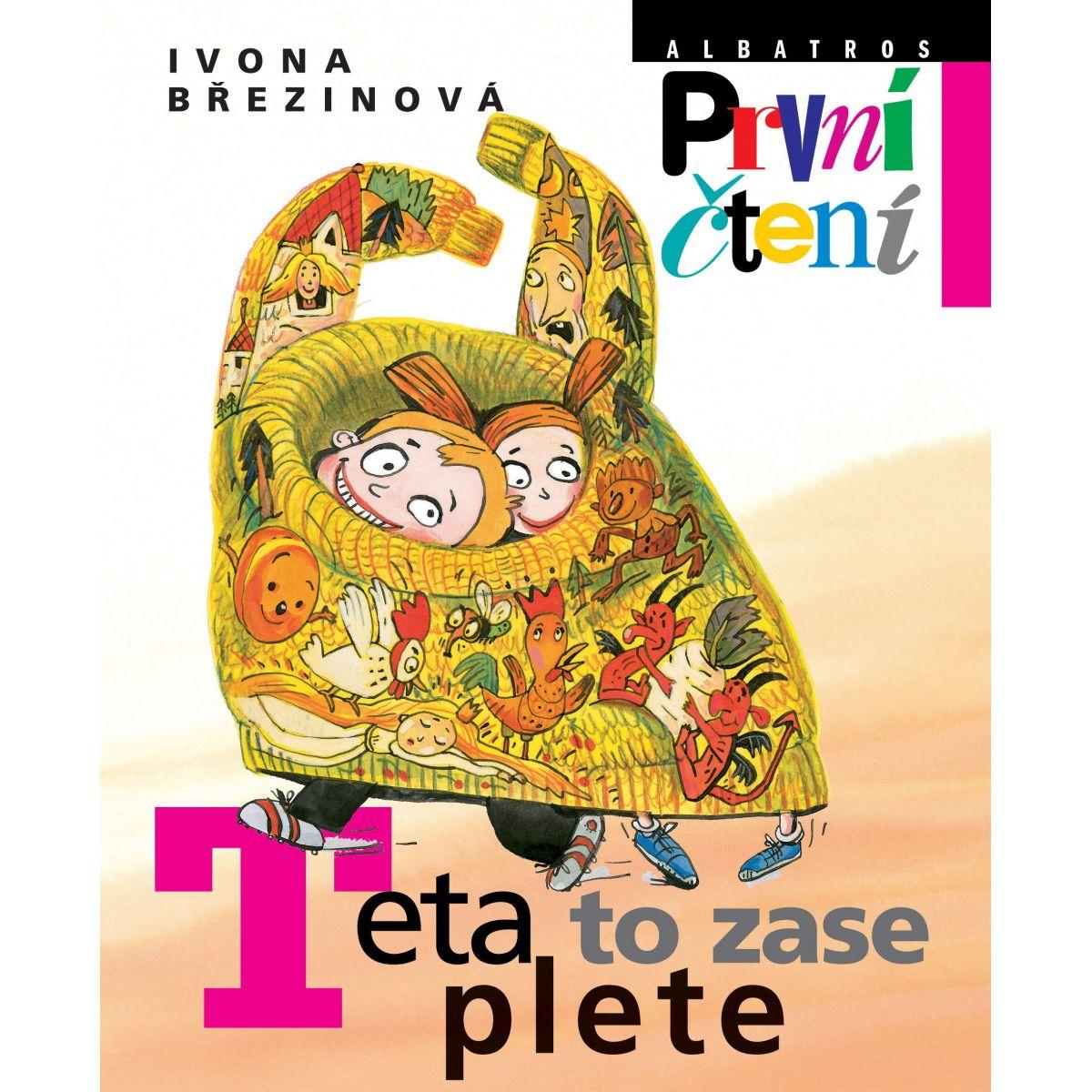 Teta to zase plete Ivona Březinová