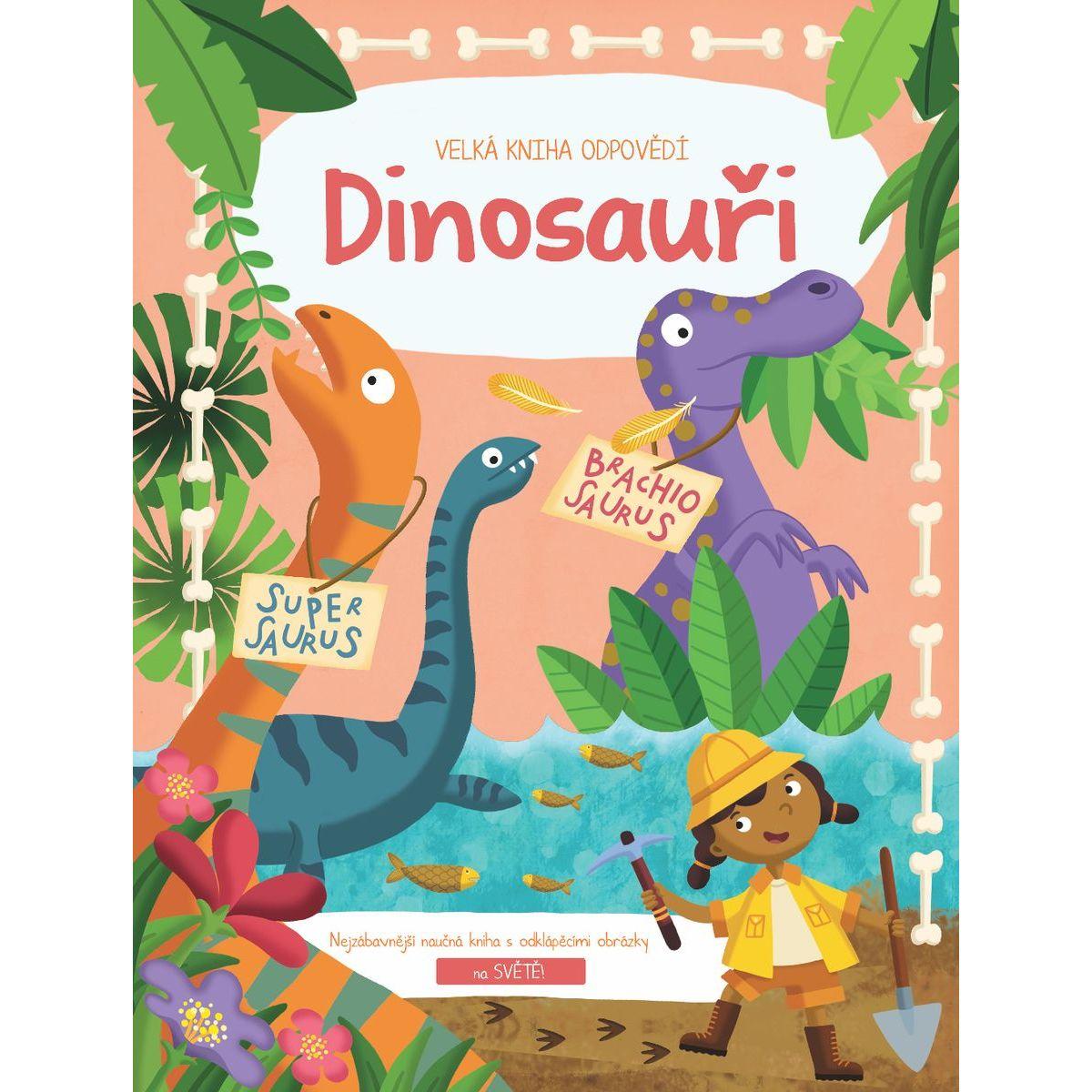Veľká kniha odpovedí Dinosaury