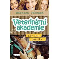 Veterinární akademie Lék pro poníka Rebecca Johnson