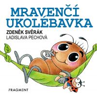 Zdeněk Svěrák – Mravenčí ukolébavka