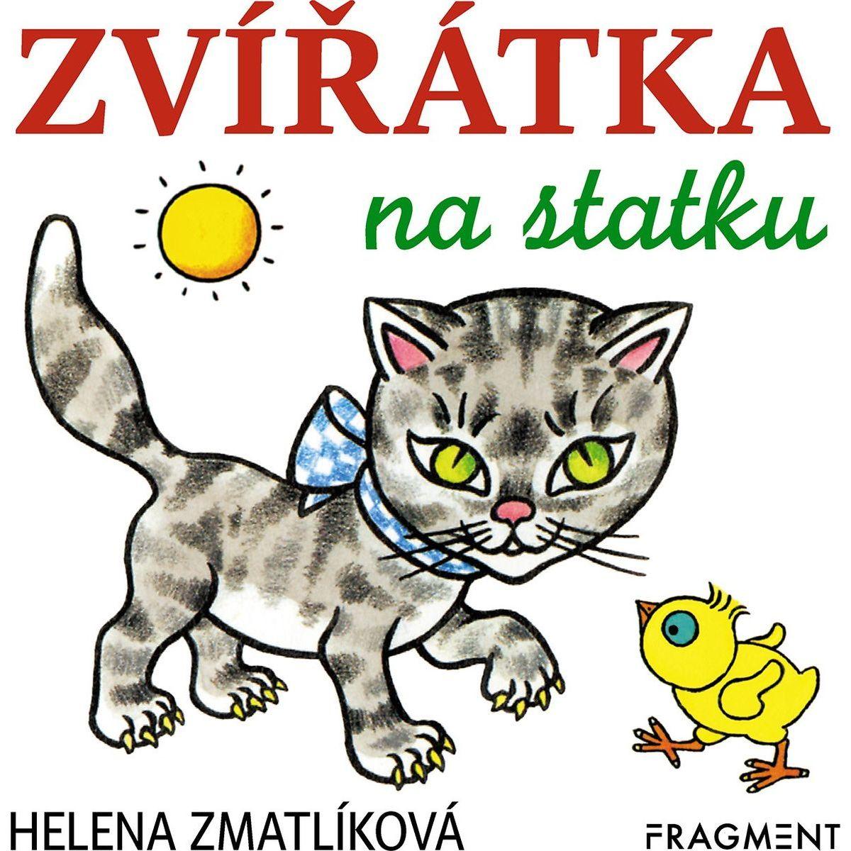 Zvieratká na statku Helena Zmatlíková